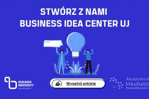 Business idea center UJ - link do ankiety